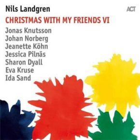 Nils Landgren - Christmas with my friends VI