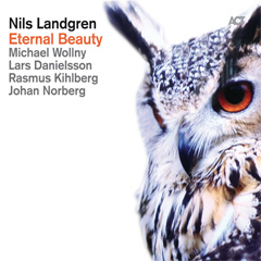 Eternal Beauty - Nils Landgren New Album