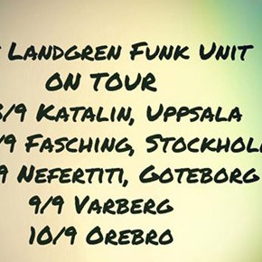 Nils Landgren Funk Unit Swedish Tour