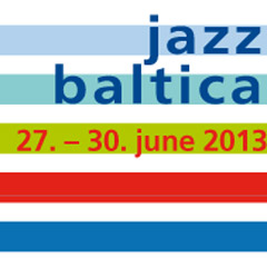 Jazz Baltica - June 27th to 30th 2013