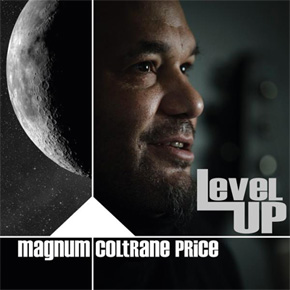 Redhorn Records present: Level up -  Magnum Coltrane Price