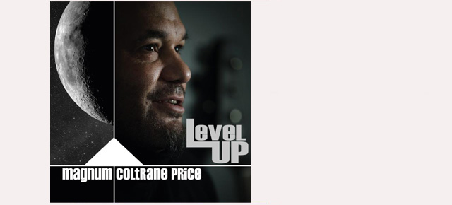 Redhorn Records present: Level up -  Magnum Coltrane Price
