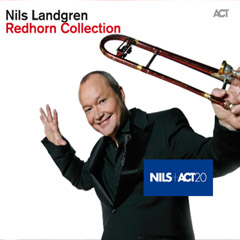 The Nils Landgren Collection is out soon! Album Release 10 of October