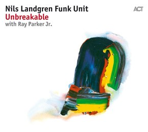 Nils Landgren Funk Unit New Album is Out!
